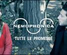 Nemophonica - tutte le promesse